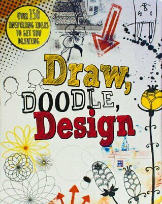 Draw, Doodle, Design (Drawing Books),Frances Prior-Reeves, Carol Seatory, Elean • 2.90£