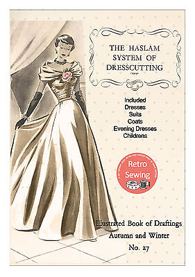 £12.49 • Buy The Haslam Book Of Dresscutting No. 27 - 1940/50's