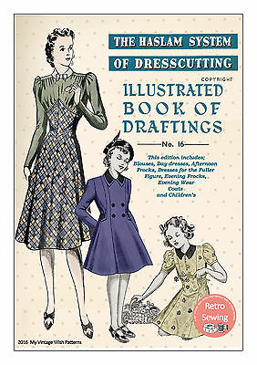 The Haslam Book Of Dresscutting No.16 1930's Draft Yourself Patterns • 12.49£