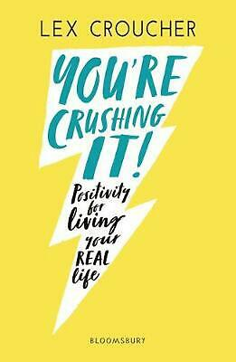 AU20.63 • Buy You're Crushing It: Positivity For Living Your REAL Life By Lex Croucher (Englis