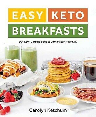 $16.09 • Buy Easy Keto Breakfasts By Carolyn Ketchum Brand New Ketogenic Cookbook WT76259