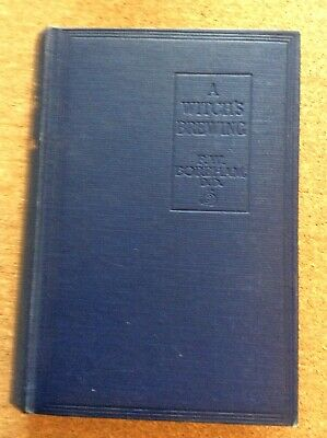 $ CDN172.72 • Buy F W Boreham - A Witch's Brewing 1932 First Edition