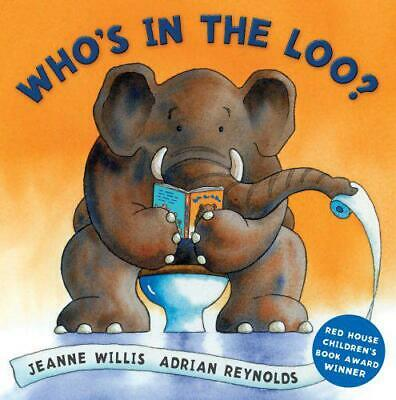 Who's In The Loo? By Jeanne Willis, Good Used Book (Board Book) FREE & FAST Deli • 1.75£