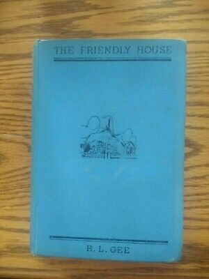 The Friendly House (H. L. Gee - 1939) (ID:26881) • 55£