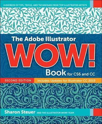 AU86.20 • Buy Adobe Illustrator Cc Wow! Book By Sharon Steuer Paperback Book Free Shipping!