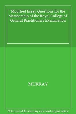 Modified Essay Questions For The Membership Of The Royal College Of General Pr, • 2.98£