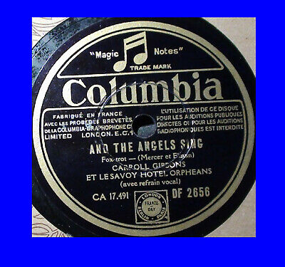 Carroll Gibbons Savoy Hotel Orpheans Columbia DF-2656 And The Angels Sing 78rpm • 50£