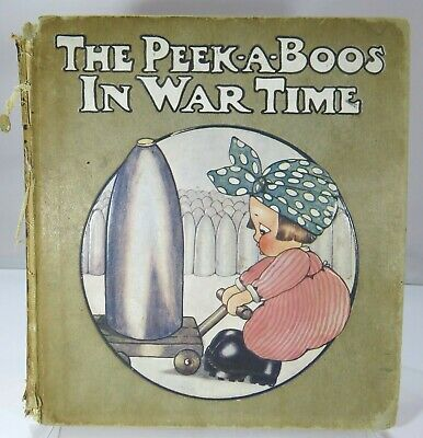 £175 • Buy May Byron, The Peek-A-Boos In War Time, Illustrated By Chloe Preston Hb 1916