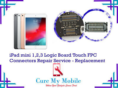 IPad Mini 1,2,3 Logic Board Touch FPC Connectors Repair Service - Replacement • 24.99£