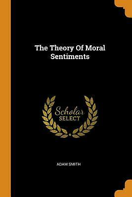 AU46.16 • Buy Theory Of Moral Sentiments By Adam Smith (English) Paperback Book Free Shipping!