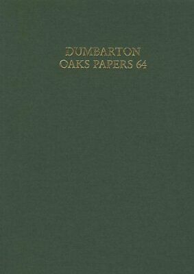 Dumbarton Oaks Papers: V. 64 By Mullet  New 9780884023821 Fast Free Shipping+= • 101.97£