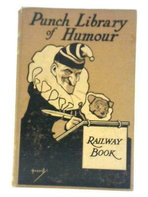 Mr Punch's Railway Book (Phil May Et Al ) (ID:45237) • 15.49£