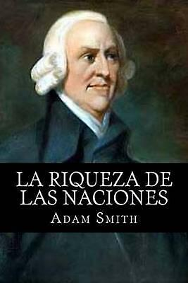 AU58.81 • Buy La Riqueza De Las Naciones By Adam Smith (English) Paperback Book Free Shipping!