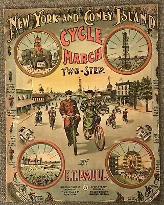 $185 • Buy 1896, Sheet Music New York & Coney Island Cycle March Two-Step, E.T. Paull. RARE