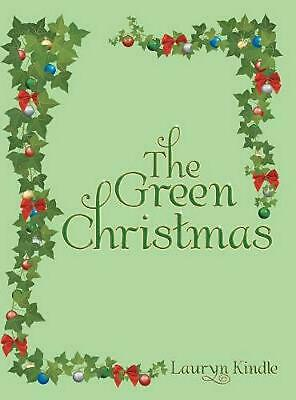 AU52.35 • Buy Green Christmas By Lauryn Kindle Hardcover Book Free Shipping!