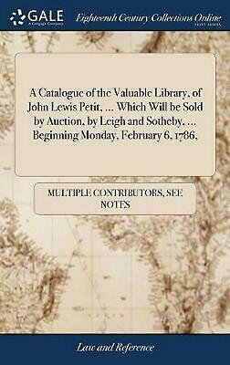 AU58.42 • Buy Catalogue Of The Valuable Library, Of John Lewis Petit, ... Which Will Be Sold B