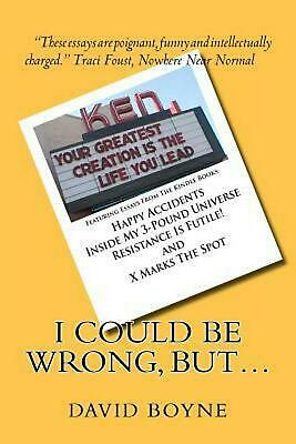 AU30.80 • Buy I Could Be Wrong, But...: Featuring Essays From The Kindle Books: Happy Accident