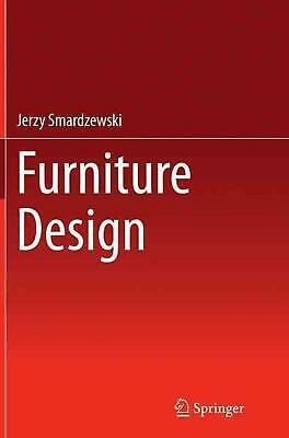 AU260.51 • Buy Furniture Design By Jerzy Smardzewski (English) Paperback Book Free Shipping!