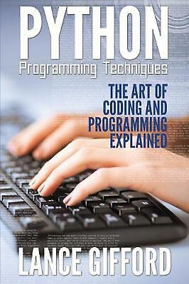 AU21.43 • Buy Python Programming Techniques: The Art Of Coding And Programming Explained By La