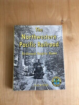 $142.40 • Buy The Northwestern Pacific Railroad Redwood Empire Route Fred A. Stindt Book