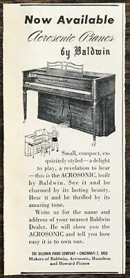 $8.69 • Buy 1946 Baldwin Acrosonic Pianos Print Ad Small Compact Exquisitely Styled