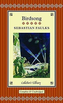Birdsong (Collectors Library), Sebastian Faulks, Good Condition Book, ISBN 97819 • 5.29£