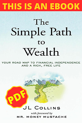 $1.15 • Buy The Simple Path To Wealth Your Road Map To Financial..🔥P.D.F🔥 E-mail Deliver♨️