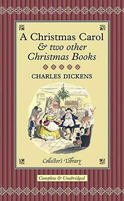 A Christmas Carol: And Two Other Christmas Books (Collector's Library), Dickens, • 2.56£
