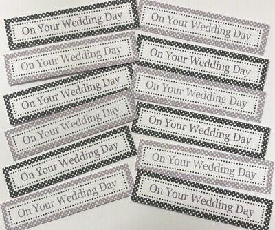 12 ON YOUR WEDDING DAY - MONOCHROME Sentiments/Banners Hand Made Card Toppers • 0.99£