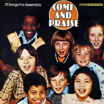 Coloma Convent Grammar School - Come And Praise (21 Songs For Assembly) (LP, ... • 3.72£