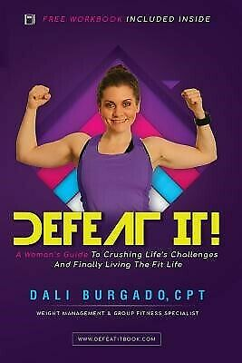 AU28.74 • Buy Defeat It! Woman's Guide Crushing Life's Challenges Fin By Dali Burgado
