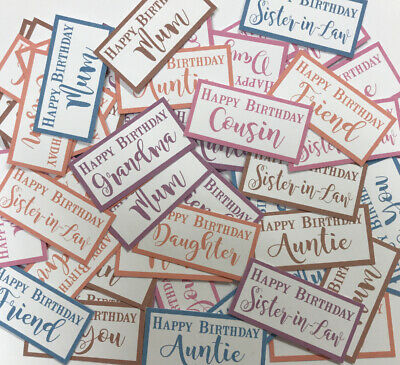 55 Mixed Female Relative Birthday SENTIMENTS/BANNERS PRINTED CARD TOPPERS (FRel) • 2.99£
