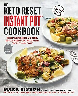 $15.44 • Buy The Keto Reset Instant Pot Cookbook By Mark Sisson Brand New Ketogenic WT75699