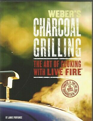 $ CDN1.55 • Buy Weber's Charcoal Grilling Art Of Cooking With Live Fire Jamie Purviance PB 2007