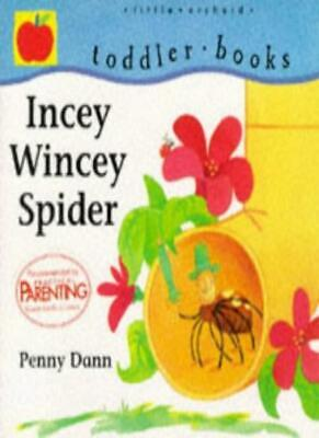 £1.90 • Buy Sing-Along Rhymes: Incey Wincey Spider (Toddler Books),Penny Dann