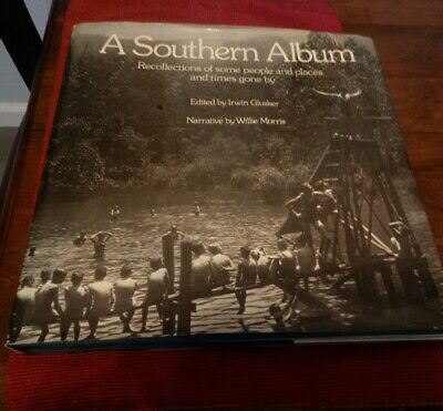 $69.95 • Buy A Southern Album By Willie Morris 1975 First Edition 16,647 Of 50,000