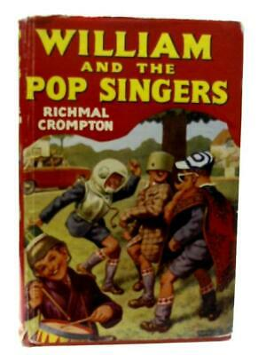 William And The Pop Singers (Richmal Crompton - 1965) (ID:77094) • 29£