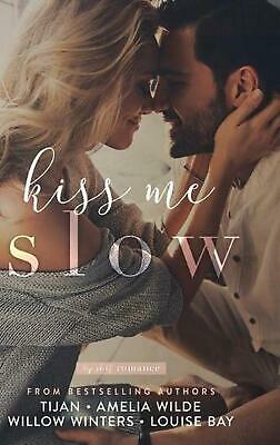 AU58.44 • Buy Kiss Me Slow By Tijan Hardcover Book Free Shipping!