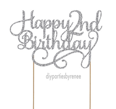 AU15 • Buy Cake Topper - Two - 2nd - 20+ Colours - NEXT DAY POST - Happy 2nd Birthday