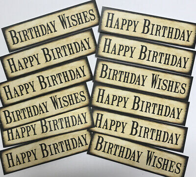12 BIRTHDAY Sentiments/Banners VINTAGE Hand Made Card Toppers (VOB-BDAY) • 1.09£