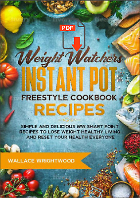 $2.25 • Buy Weight Watchers Instant Pot Freestyle Cookbook Recipes: Simple And De....℮Ƅ૦೦k