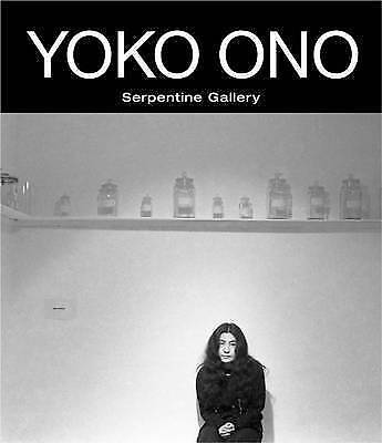 Yoko Ono: To The Light: Serpentine Gallery By , NEW Book, FREE & FAST Delivery,  • 32.82£