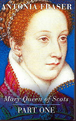 Mary Queen Of Scots Parts I & 2 By Antonia Fraser PB • 4.75£