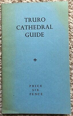 Vintage Truro Cathedral Guide 1950 Issued By Dean & Chapter • 1.95£