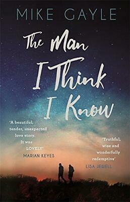 The Man I Think I Know: A Feel-good, Uplifting Story Of The Most Unlikely Friend • 6.34£