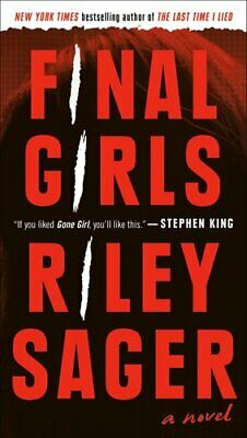 $10.82 • Buy Final Girls By Riley Sager 9781524745080 | Brand New | Free US Shipping