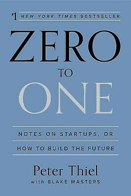 AU58.99 • Buy Zero To One: Notes On Startups, Or How To Build The Future By Thi 9780804139298