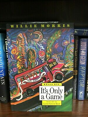 $24.99 • Buy After All It's Only A Game By Willie Morris First Edition