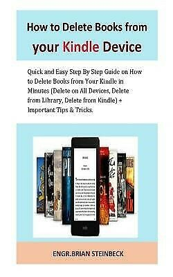 AU20.15 • Buy How Delete Books Your Kindle Device Quick Easy Step  By Steinbeck Engr Brian