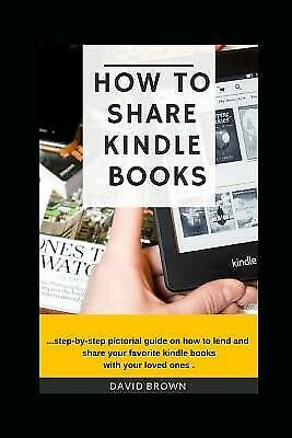 AU24.04 • Buy How To Share Kindle Books By Brown, David -Paperback